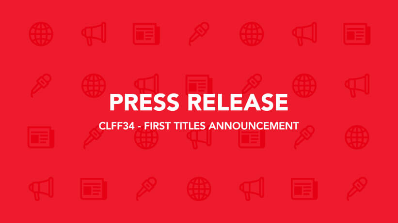 CLFF34 - FIRST TITLES ANNOUNCEMENT - PRESS RELEASE - ILCC